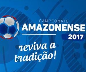 Campeonato Amazonense 2017 (Foto: Divulgação)