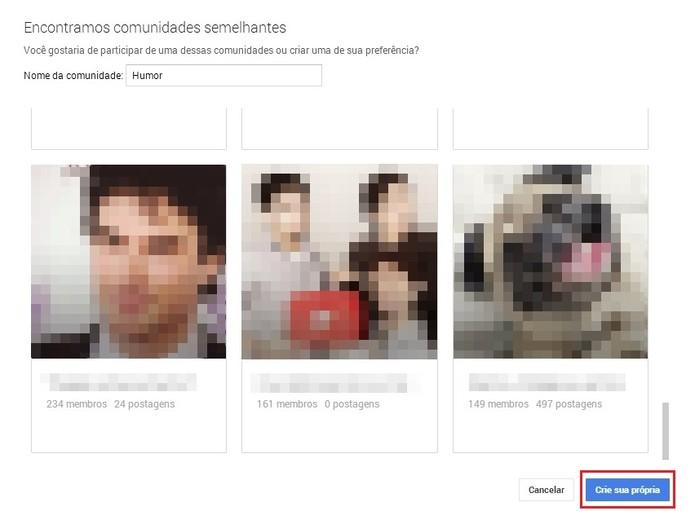"""Pule a sugestão de comunidades já existentes e confirme a criação no botão """"Crie a sua própria"""" (Foto: Reprodução/Paulo Figueiredo)"""