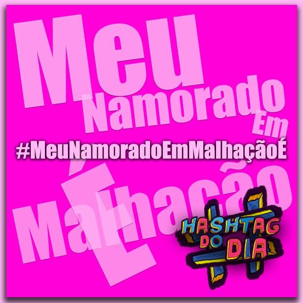 #HashtagDoDia: MeuNamoradoEmMalhaçãoÉ (Foto: Malhação / TV Globo)