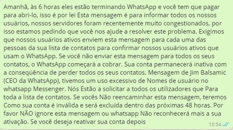Mensagem falsa diz que usuário terá de pagar  (Foto: Reprodução/ WhatsApp)