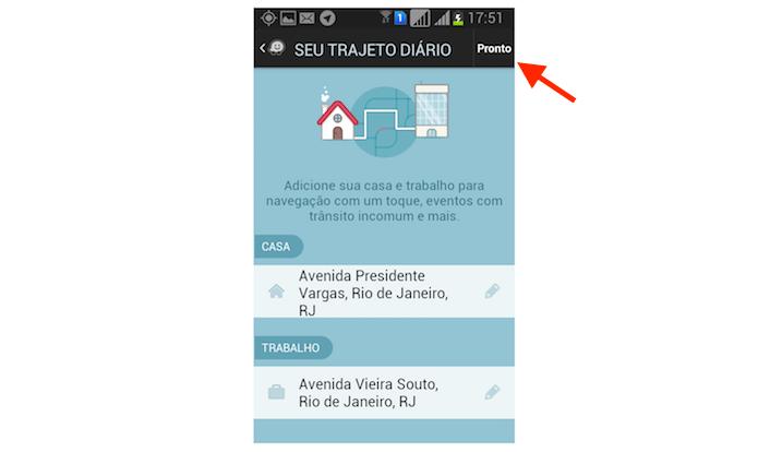 Finalizando o vinculo de endereços de trabalho e residencial no Waze para Android (Foto: Reprodução/Marvin Costa)