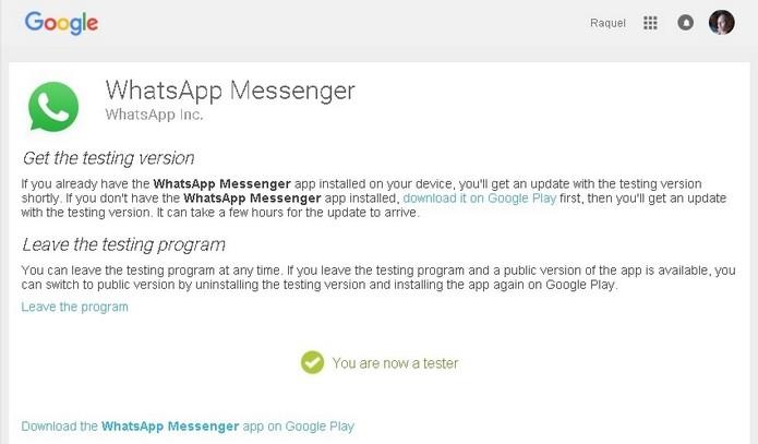 Confirmação sobre ingresso no programa beta do WhatsApp (Foto: Reprodução/Raquel Freire)