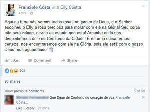 Franciele Costa, irmã de Ely, utilizou uma rede social para expressar ...