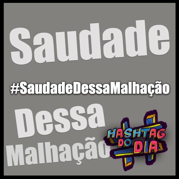 #HashtagDoDia: Saudade Dessa Malhação (Foto: Malhação / TV Globo)
