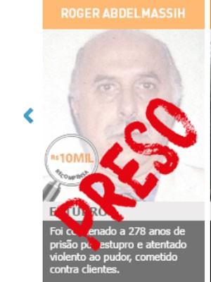 Roger Abdelmassih era procurado no programa de recompensas (Foto: Reprodução / Web Denúncia)
