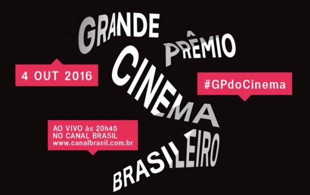 Grande Prêmio do Cinema Brasileiro 2016 (Foto: Divulgação)