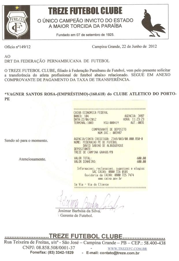 Comprovante de pagamento do Treze por Vagner Rosa (Foto: Divulgação/ Treze)