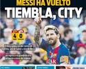 """Trema, City"": jornais destacam volta de Messi e ""atuação estelar"" do MSN"