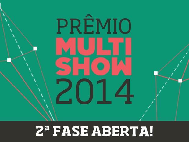 Prmio Multishow 2014 2 Fase (Foto: Multishow)