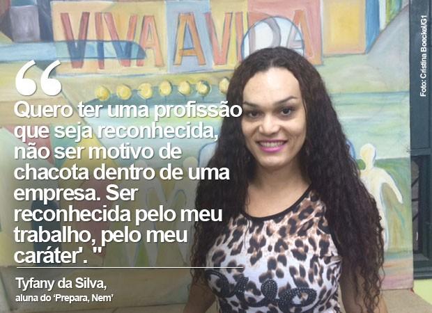 Tyfany da Silva, que é cabeleireira, sonha em cursar Química Industrial (Foto: Cristina Boeckel/ G1)