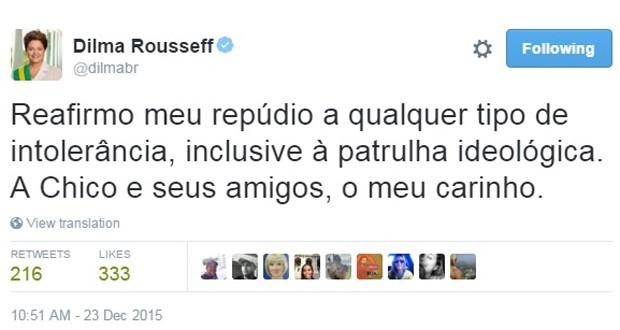 Mensagem publicada pela presidente Dilma Rousseff no Twitter sobre Chico Buarque (Foto: Reprodução)