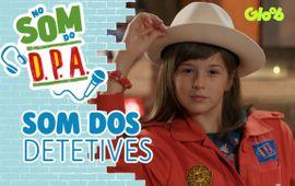 SOM DOS DETETIVES | NO SOM DO D.P.A.