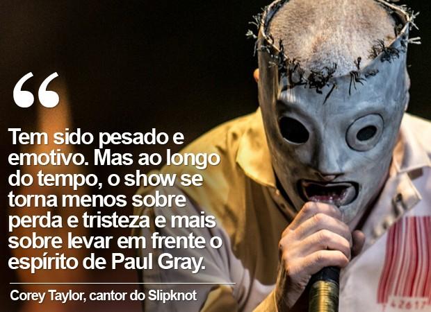 Corey Taylor (Foto: Raul Zito/G1)