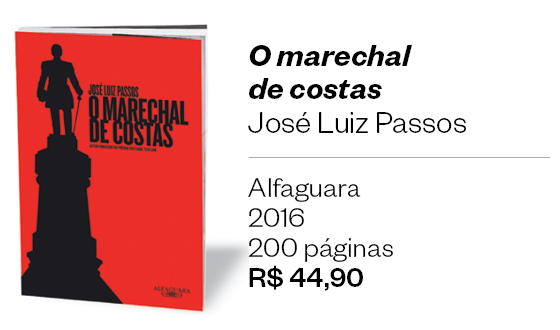 O marechal de costas - José Luiz Passos (Foto: Divulgação)