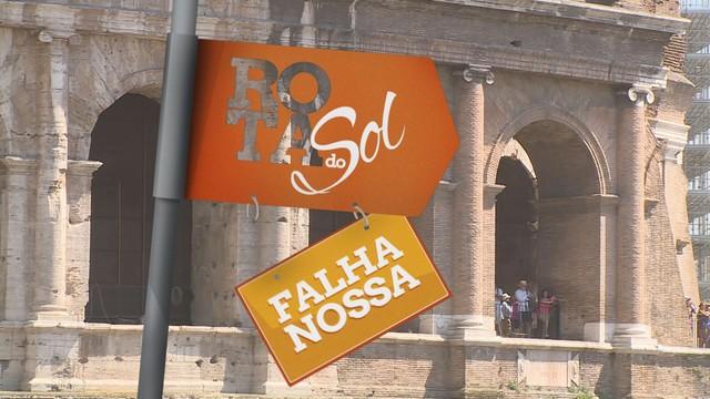 Quadro 'Falha Nossa' em Roma, na Itália (Foto: Reprodução/TV Tribuna)