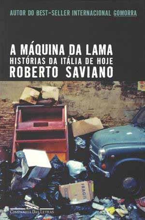 Livro A Máquina da Lama, Saviano