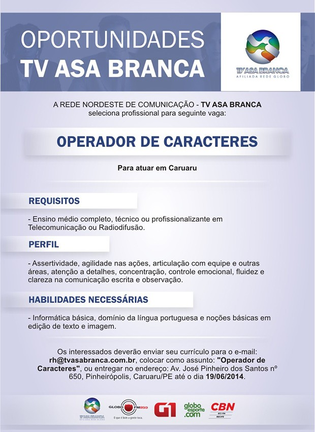 Oportunidade de vaga na TV Asa Branca, afiliada Rede Globo (Foto: Divulgação/ TV Asa Branca)