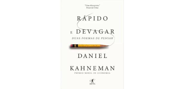 Rápido e Devagar, Daniel Kahneman (Foto: Divulgação)