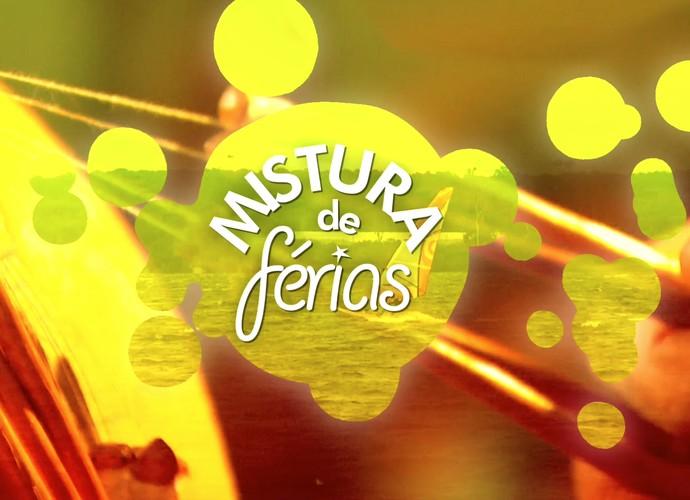 Mistura de férias começa neste sábado  (Foto: RBS TV/Divulgação)