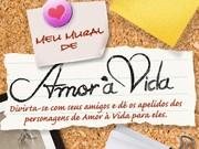 Dê apelidos da novela para seus amigos (Amor à Vida/TV Globo)