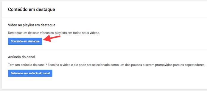 Acessando a opção para vídeo ou playlist em destaque em um canal do YouTube (Foto: Reprodução/Marvin Costa)
