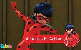 A festa do Adrien