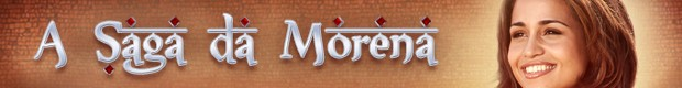 Banner Saga da Morena (Foto: Salve Jorge/TV Globo)