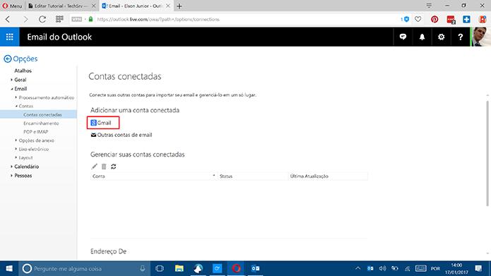 Outlook.com permite conectar endereços de e-mail do Google (Foto: Reprodução/Elson de Souza)
