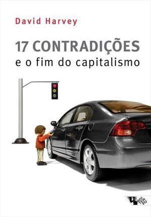 Capa do livro '17 contradições e o fim do capitalismo', de David Harvey