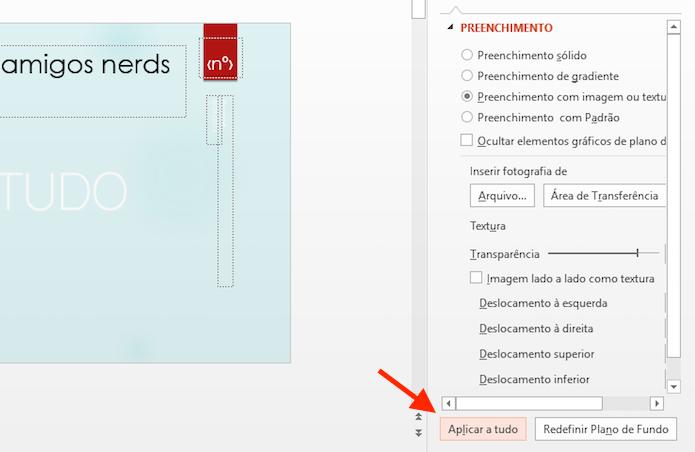 Aplicando as configurações da marca dàgua em todos os slides do Microsoft Powerpoint (Foto: Reprodução/Marvin Costa)