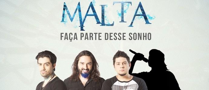 Malta busca novo vocalista para novo ciclo da banda (Foto: Divulgação)
