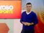 TV Morena passa a editar e apresentar Globo Esporte na íntegra