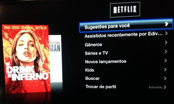 Interface do Netflix na Apple TV (Foto: Reprodução/Edivaldo Brito)