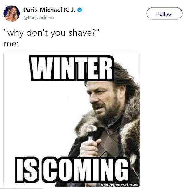 Paris Jackson justificando sua decisão de não se depilar com um meme com Game of Thrones (Foto: Twitter)