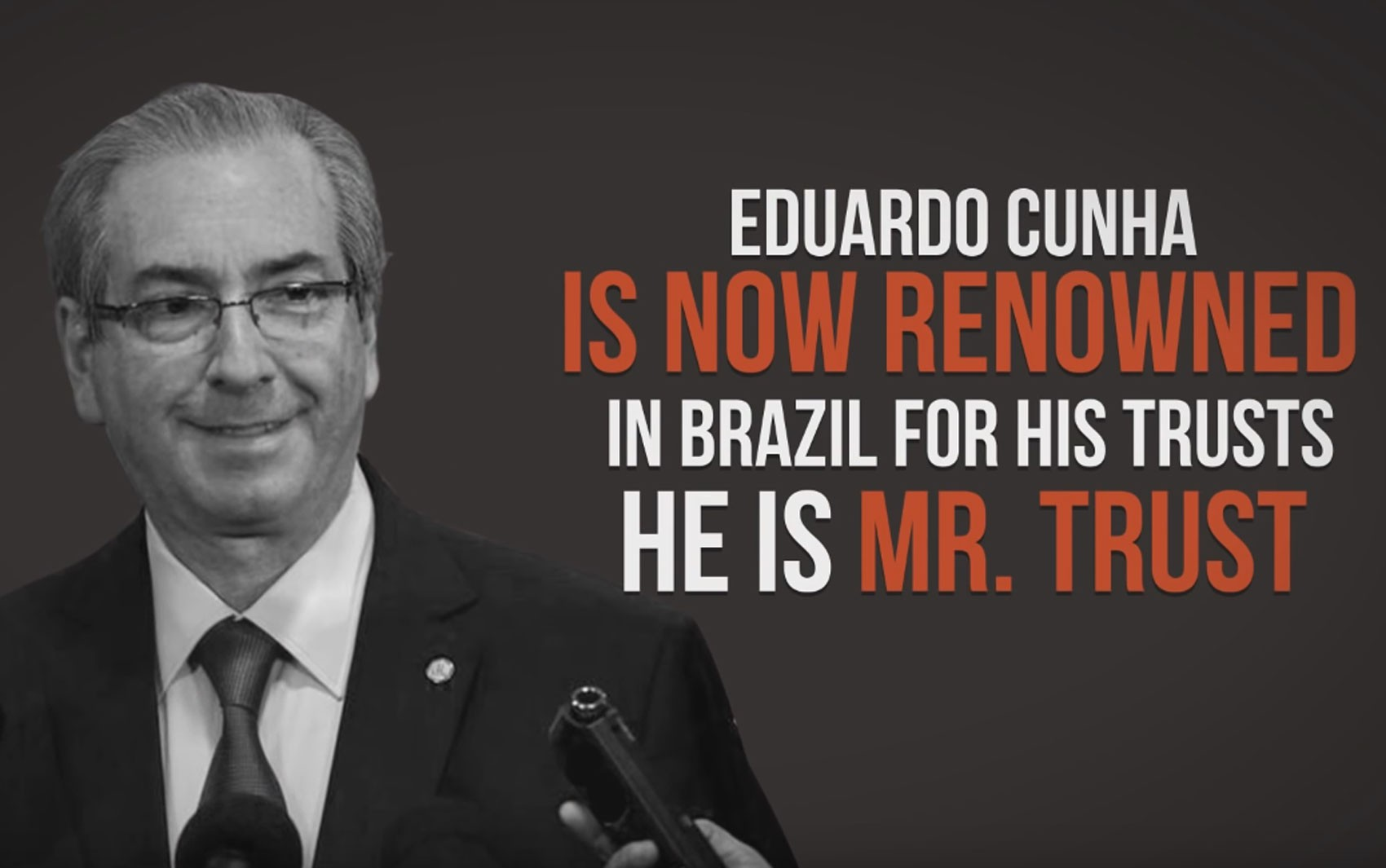 Eduardo Cunha é chamado de 'Mr. Trust' em campanha da Transparência Internacional (Foto: Reprodução/Youtube/Transparency International)