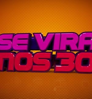 Faça a sua inscrição para o Se Vira nos 30 e mostre o seu talento! (Domingão do Faustão / TV Globo)