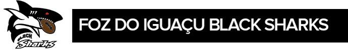 header futebol americano, Foz do Iguaçu, Foz do Iguaçu Black Sharks (Foto: Arte/GloboEsporte.com)