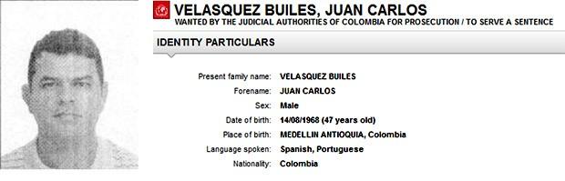 Juan Carlos Velasquez Builes é procurado pela Interpol, a polícia internacional (Foto: Divulgação/Interpol)