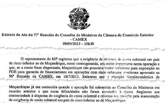 Ata da reunião do Camex: Fernando Pimentel votou a favor da dispensa de garantias básicas exigidas pelo BNDES para conceder financiamentos para a exportação, mesmo diante da posição contrária do Ministério da Fazenda e do risco de calote