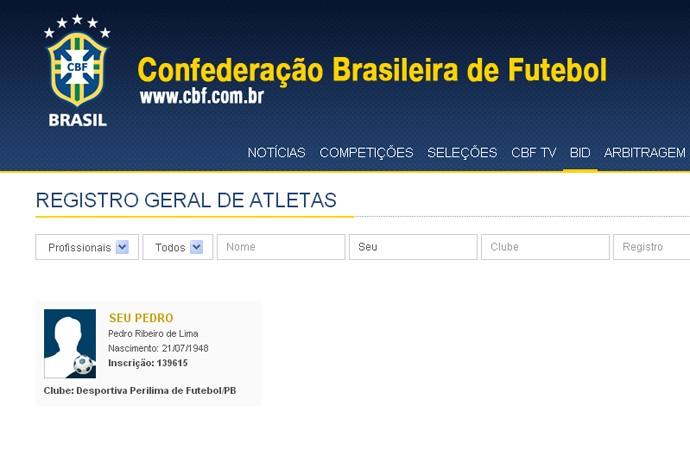 """Pedro Ribeiro de Lima é registrado como """"Seu Pedro"""" no BID  (Foto: Reprodução / CBF)"""