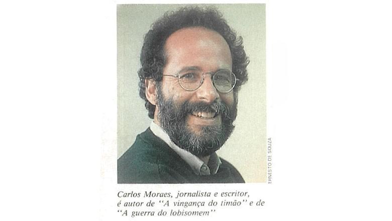 carlos-moraes (Foto: Ernesto de Souza/Editora Globo)