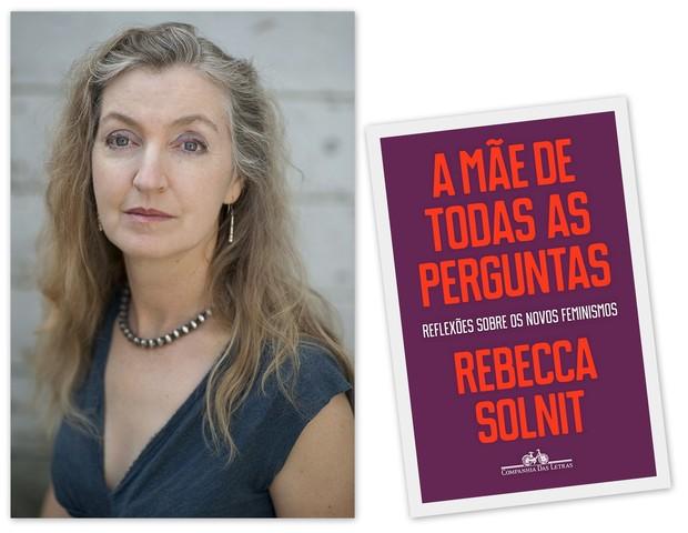 Rebecca Solnit e seu livro, A Mãe de Todas as Perguntas (Foto: Jude Mooney)