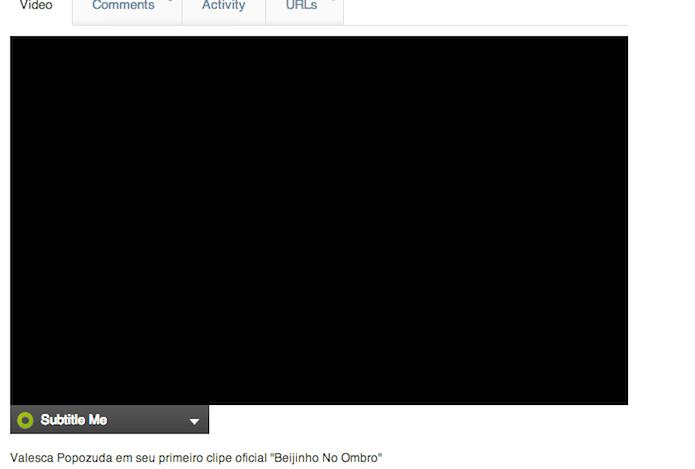 Não parece um botão, mais é: clicar em Subtitle-me, abaixo do vídeo, permitirá que você comece o processo de legenda. (Foto: Reprodução) (Foto: Não parece um botão, mais é: clicar em Subtitle-me, abaixo do vídeo, permitirá que você comece o processo de legenda. (Foto: Reprodução))