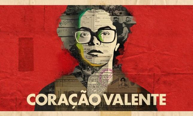 Dilma coração valente (Foto: Divulgação)