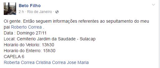 Informações sobre o velório e enterro de Roberto Correa  (Foto: Reprodução / Facebook)