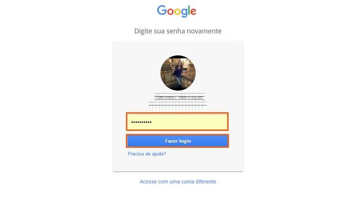 Confirme o acesso com sua senha da conta Google (Foto: Reprodução/Barbara Mannara)