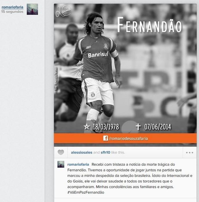 Romário também lamentou a morte de Fernandão  (Foto: Reprodução/Instagram)