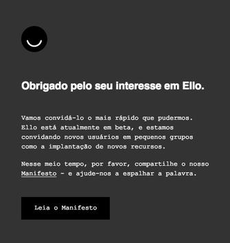 Em português, Ello agradece interesse de usuários brasileiros ao pedir convites (Foto: Reprodução/Ello)
