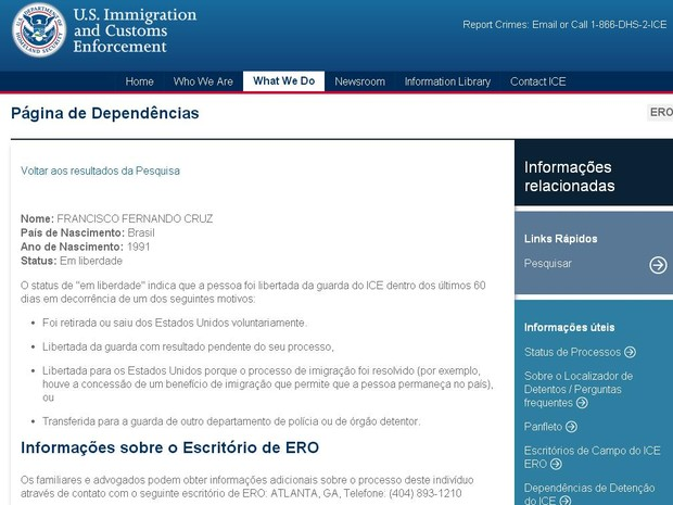 U.S Immigration and Customs Enforcement confirma liberdade do estudante (Foto: Reprodução/ICE)