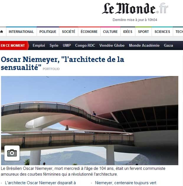 O francês 'Le Monde' chama Oscar Niemeyer de 'O arquiteto da sensualidade' e destaca sua morte na capa do seu site. 'O brasileiro Oscar Niemeyer, morto quarta-feira aos 104 anos, era um fervente comunista apaixonado pelas curvas femininas que revolucionou a arquitetura (Foto: Reprodução)